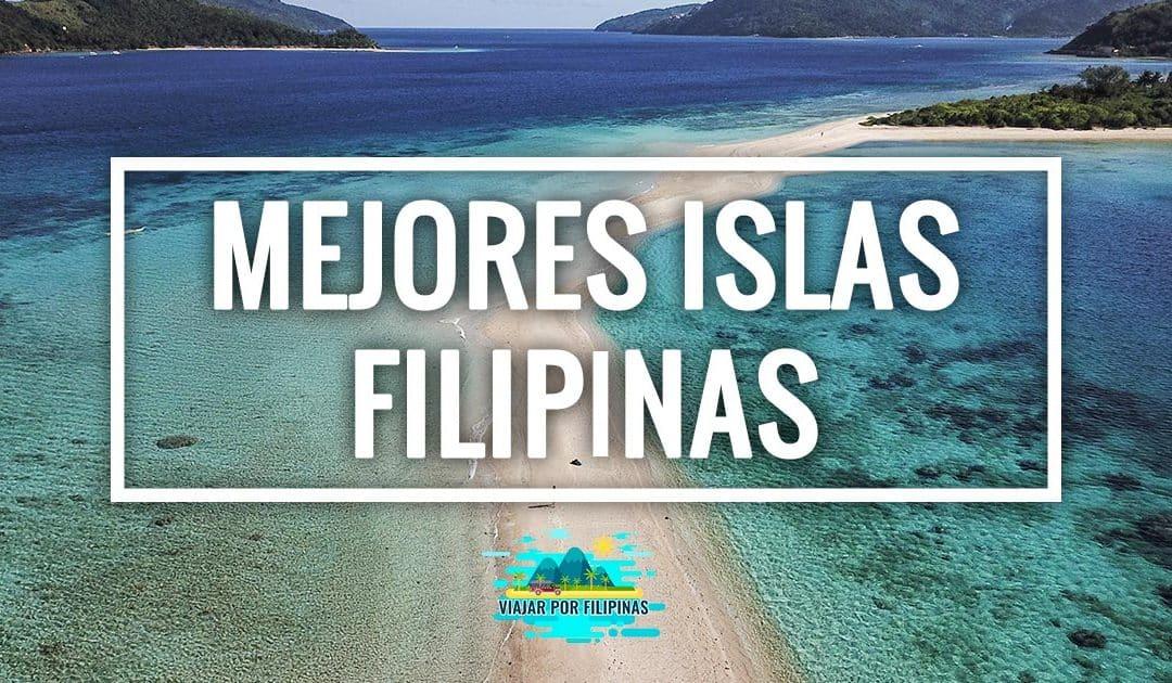 Mejores islas de Filipinas que debes visitar