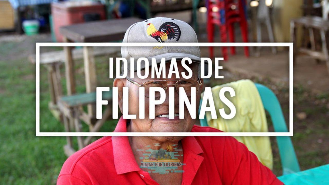 Idiomas De Filipinas Que Se Habla Y El Espanol Viajar Por Filipinas