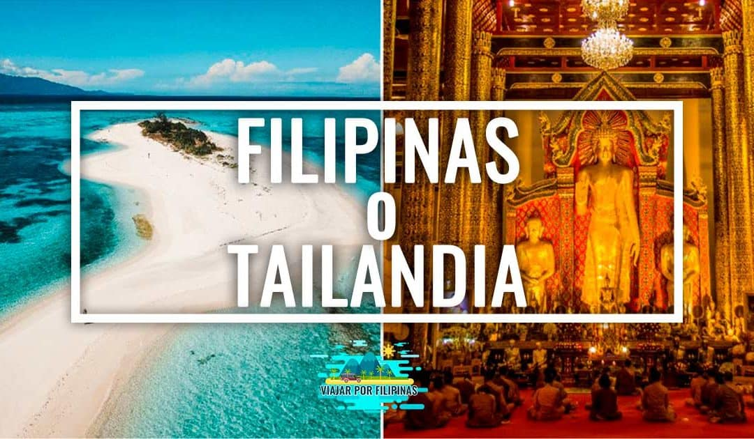 Filipinas Vs Tailandia ¿Cuál es mejor?